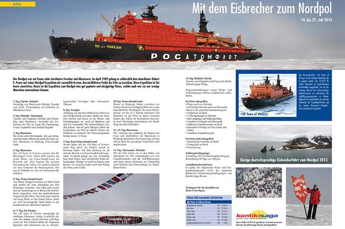Nach dem Erfolg im Sommer 2012 wieder im Programm; eine Eisbrecherfahrt zum Nordpol.