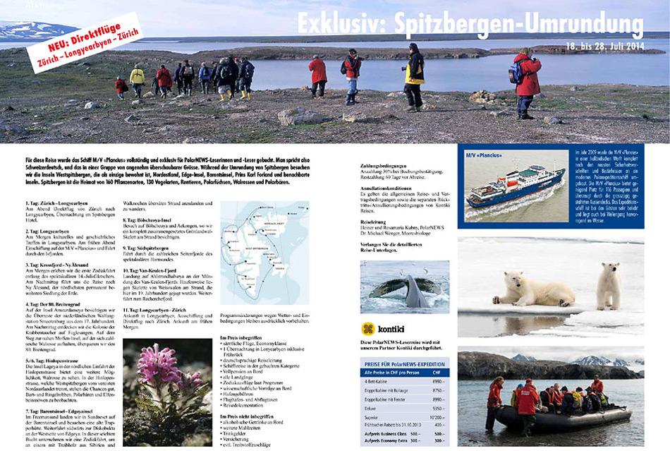 Auf einigen der Spitzbergenreisen bietet PolarNEWS Direktflüge von Zürich nach Spitzbergen und zurück .